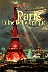 Paris in the Belle Epoque (2019)