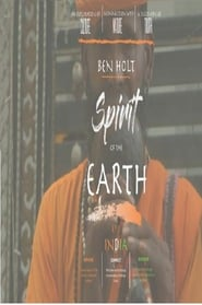 Spirit of the Earth: Sadhus of India