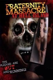 Fraternity Massacre at Hell Island 2007