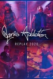 Janes Addiction Replay 2020 – Virtual Lollapalooza (2021)