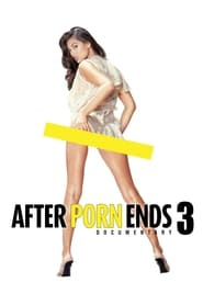After Porn Ends 3-Azwaad Movie Database
