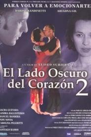 El lado oscuro del corazón 2 2001