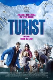 Turist / Force Majeure / Ανωτέρα Βία