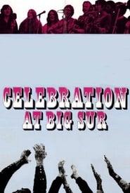 Celebration at Big Sur 1971