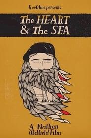 The Heart & The Sea 2012