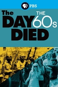 The Day the '60s Died (2015)