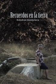 Recuerdos en la tierra (2016)