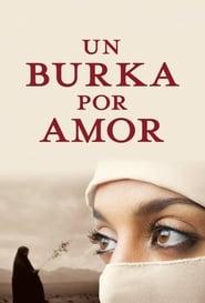 Un Burka por Amor 2009