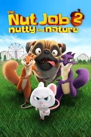 Poster for The Nut Job 2: Nutty by Nature