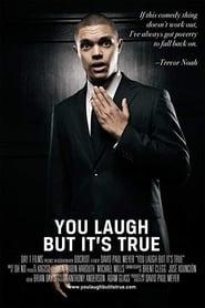 Trevor Noah: You Laugh But It's True