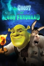 The Ghost of Lord Farquaad - Azwaad Movie Database