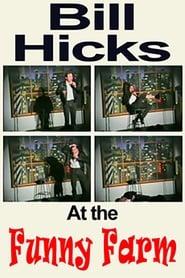 Bill Hicks: The Funny Farm 1990