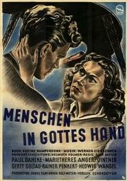 Menschen in Gottes Hand 1948