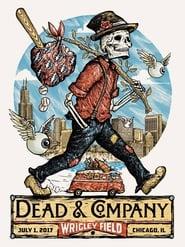 Dead & Company: 2017.07.01 - Wrigley Field, Chicago, IL en streaming
