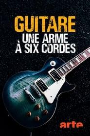 Guitare, une arme à six cordes (2016) Zalukaj Online