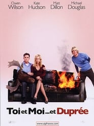 Film Toi et moi... et Duprée  (You, Me and Dupree) streaming VF gratuit complet
