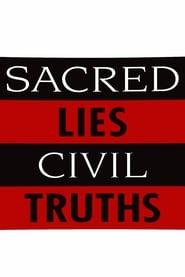 Sacred Lies, Civil Truths