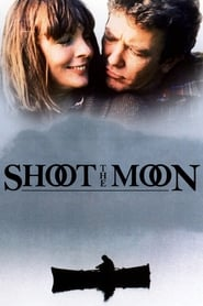 Shoot the Moon (1982)