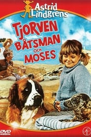 Tjorven, Batsman, and Moses