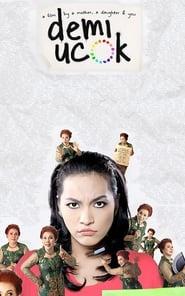Demi Ucok (2012)