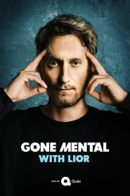 Gone Mental with Lior Season 1