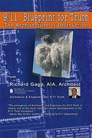9/11: Blueprint for Truth – The Architecture of Destruction (2008)
