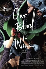 Our Blood Is Wine (2018)