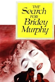 The Search for Bridey Murphy 1956