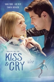 Kiss and Cry (2017) Watch Online Free