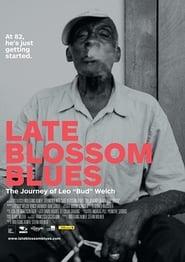 Late Blossom Blues (2017)