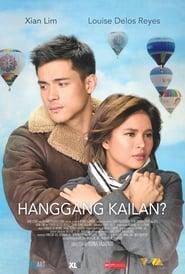 Hanggang Kailan? (2019)