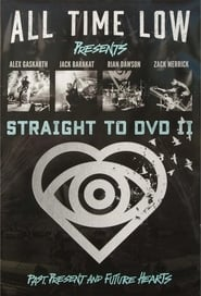 All Time Low Straight to DVD II: Past, Present, and Future Hearts