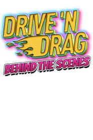 Drive 'N Drag 2021: Behind The Scenes (2021) torrent