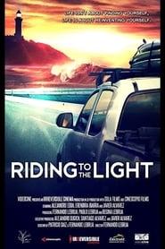 مشاهدة فيلم Riding to the Light 2021 مترجم أون لاين بجودة عالية