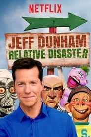 Jeff Dunham: Relative Disaster streaming