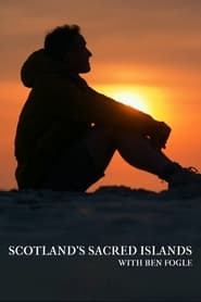Scotland's Sacred Islands with Ben Fogle