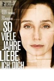 So viele Jahre liebe ich dich (2008)