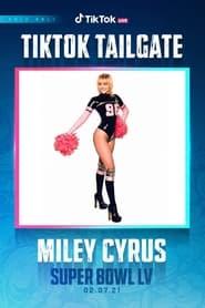 Miley Cyrus - Super Bowl TikTok Tailgate 2021 LIVE 2021