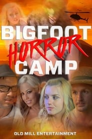 Bigfoot Horror Camp 2017