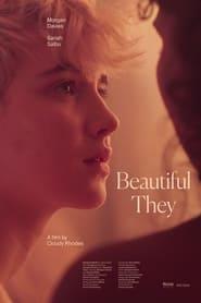 Beautiful They (2021)