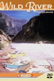Wild River: The Colorado