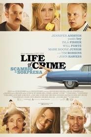 Life of Crime - Scambio a sorpresa 2013