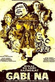 Watch  Bukas Na Lang Sapagkat Gabi Na (2013)