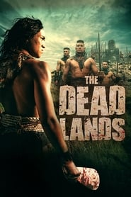 Image The Dead Lands : La Terre des guerriers