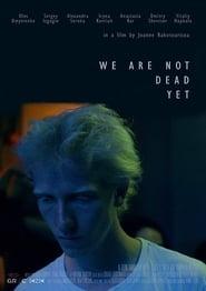 Nous ne sommes pas encore morts