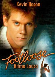 Footloose: Ritmo Louco Torrent (1984)