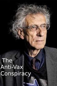 The Anti-Vax Conspiracy (2021)
