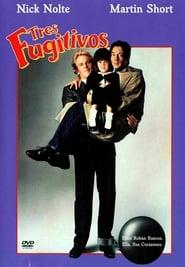 Tres fugitivos (1989) Three Fugitives
