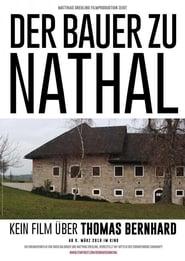 Der Bauer zu Nathal - Kein Film über Thomas Bernhard 2018