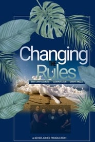 Watch Changing the Rules II: The Movie (2019) Fmovies
